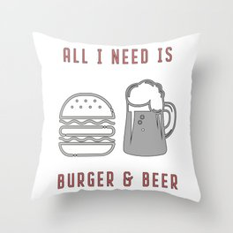 All I Need Is Burger & Beer - BBQ Barbecue Grill Throw Pillow