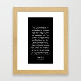 Crazy Ones  Framed Art Print