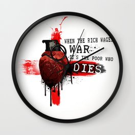 When The Rich Wages War... Wall Clock
