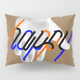 Be Happy Pillow Sham