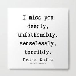 43   | Franz Kafka Quotes | 190910 Metal Print