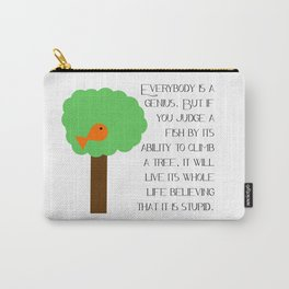 Everybody is a genius - Albert Einstein Carry-All Pouch