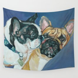 Fanci-Pants and Louie French Bulldogs Wall Tapestry