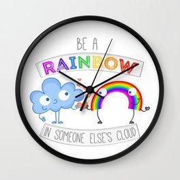 Be The Rainbow  Wall Clock