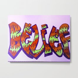 "Graffitti ""Belief"" Metal Print"