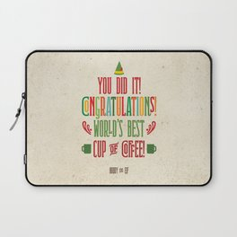 Buddy the Elf! World's Best Cup of Coffee Laptop Sleeve