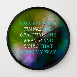 I Accept With Thanks And Gratitude Wall Clock