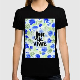 Joie De Vivre - Collaboration by Jacqueline Maldonado and Galaxy Eyes T-shirt
