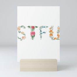 STFU but in Flowers Mini Art Print