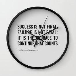 Success is not final, Wall Clock