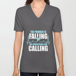 The Powder Is Falling Mountains Calling Unisex V-Neck
