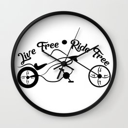 Live free ride free Wall Clock