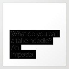 An Impasta! Art Print