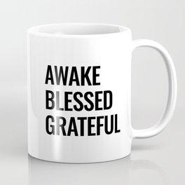 Awake Blessed Grateful Coffee Mug