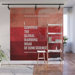I Survived The Global Warming Hoax Wall Mural
