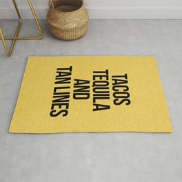 Tequila And Tan Lines Funny Quote Rug
