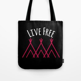 Live Free Tote Bag