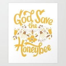 God Save the Honeybee Art Print