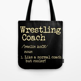 Wrestling Coach Gift I Greco Roman I Cool Definition Tote Bag