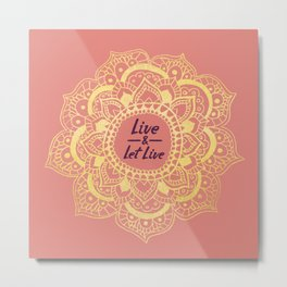 Live And Let Live - Pink Metal Print