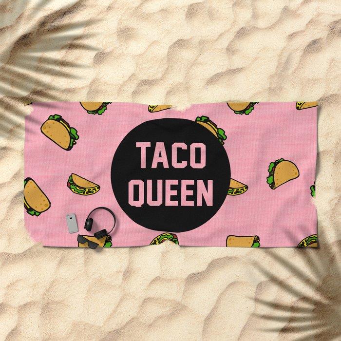 Taco Queen - pink Beach Towel
