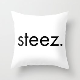 steez. Throw Pillow