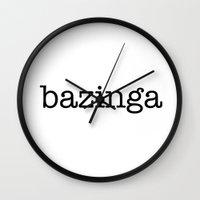 bazinga Wall Clocks featuring bazinga by Word
