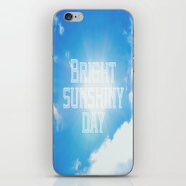 Bright Sunshiny day  iPhone Skin