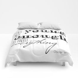 I an not young enough to know everything - Oscar Wilde quote Comforters