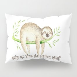Sloth and Coffee Quote Pillow Sham
