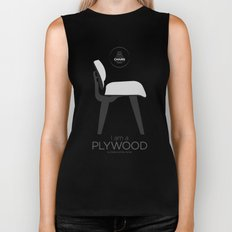 Chairs - A tribute to seats: I'm a Plywood (poster) Biker Tank