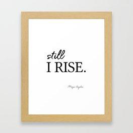 I'll rise #minimalism 3 Framed Art Print