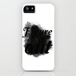 Figure it Out iPhone Case