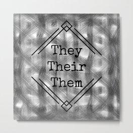 They/Them Pronouns B&W Metal Print