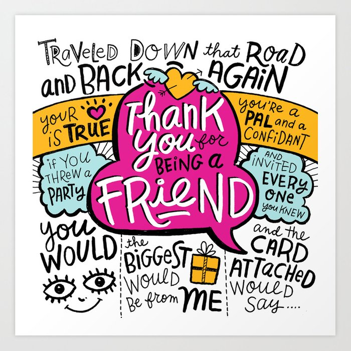 Thank You For Being A Friend Art Print By Gigglebox Society6