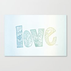 love is all you need. (ombre) Canvas Print