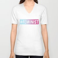 feminist V-neck T-shirts featuring #FEMINIST by KattyB