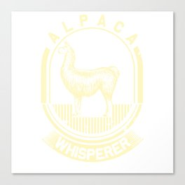 Alpaca whisperer! Canvas Print