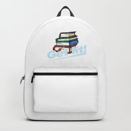 Get Lit Book Lovers Funny Readers Bookworms Literature Nerds Gift Backpack