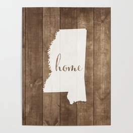 Mississippi is Home - White on Wood Poster