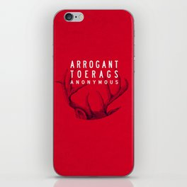 ARROGANT TOERAGS ANONYMOUS iPhone Skin