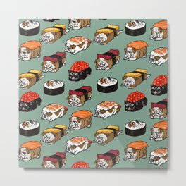 Sushi English Bulldog Metal Print