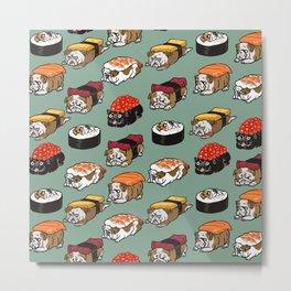 Sushi English Bulldog Metal Print