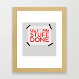 Getting stuff done Framed Art Print