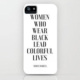 Fashion Poster I Wear Only Black Printable Quotes Women Gift Gift For Her Girls Room Decor fashion iPhone Case