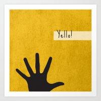 Yello! Art Print