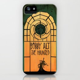 The Haunted (Bobby Alt) iPhone Case