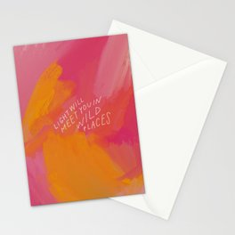 Light Will Meet You In Wild Places Stationery Cards