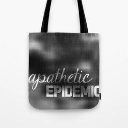 Apathetic Epidemic Tote Bag