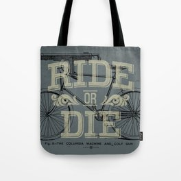 Ride Or Die Bicycle Print Tote Bag